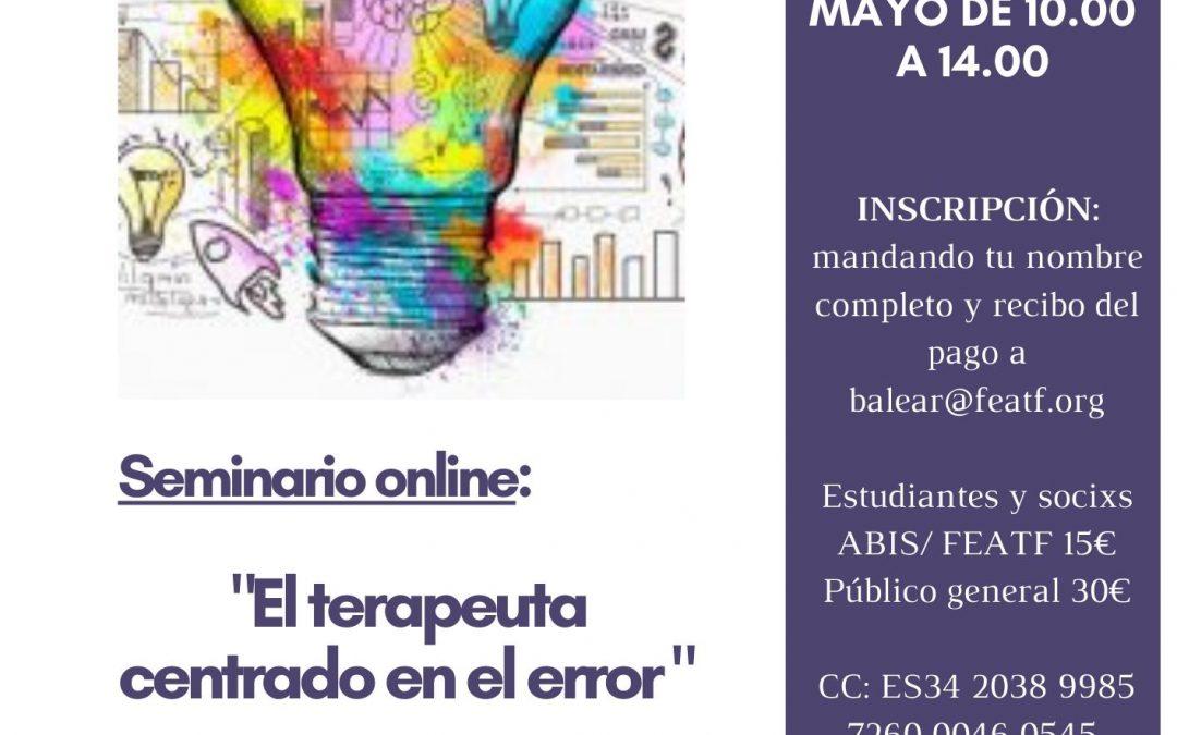 """Seminario online: El terapeuta centrado en el error"""""""